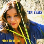 Ten Years - Miss Kristin Album Cover