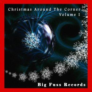 Big Fuss Record Christmas Around the Corner Compilation