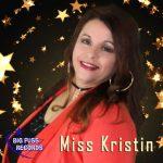 Miss Kristin, Kristin, Miss, Ms, Kristen, Big Fuss, One World, Rendezvous