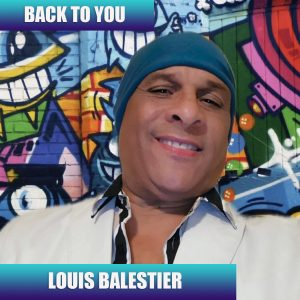 Back To You, Single, Louis Balestier