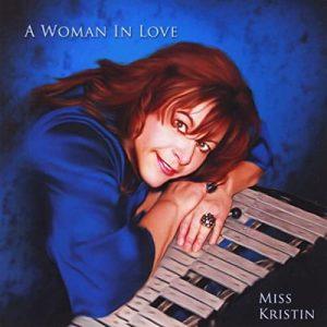 Miss Kristin, Woman In Love