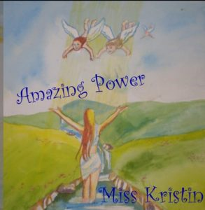 Miss Kristin, Amazing Power, Of Love, Album Art, Cover, Art