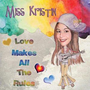 Miss Kristin, Love Makes Rules