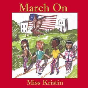 Miss Kristin, March On, Album Art, Cover