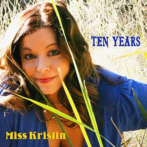 Ten Years, Miss Kristin, Kristin Pedderson