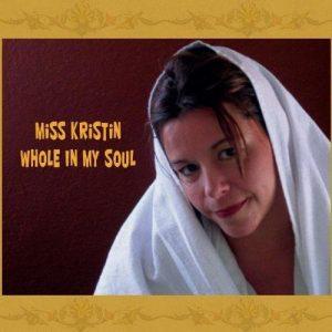 Miss Kristin, Whole In My Soul, Album Art, Cover Art